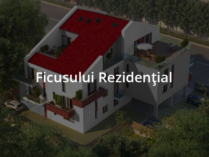 Ficusului Rezidential – Because you're different!